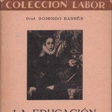 Libros antiguos: BARNES, DOMINGO: LA EDUCACION DE LA ADOLESCENCIA.. Lote 79871225