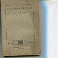 Libros antiguos: QUADERS D'ESTUDI MANCOMUNITAT DE CATALUNYA ANY 1915 NUMERO 1 POINCARE VOSSLER PEDAGOGIA GALI DAÇA. Lote 234910990