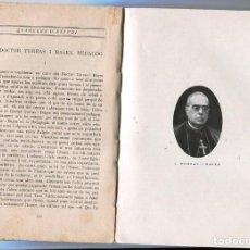 Libros antiguos: LLIBRE 1916 TORRES I BAGES WUNDT POINCARE CURS INTERNACIONAL METODE METODO MONTESSORI A BARCELONA . Lote 81066532