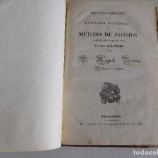Libros antiguos: TRATADO COMPLETO DE LA ENSEÑANZA UNIVERSAL O MÉTODO DE JACOTOT. 1ªEDICIÓN. MIGUEL ROVIRA. 1835.. Lote 82921500
