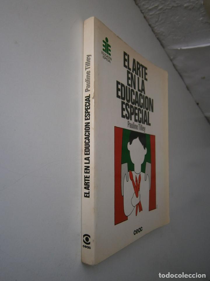 Libros antiguos: EL ARTE EN LA EDUCACION ESPECIAL Pauline Tilley CEAC 1986 - Foto 3 - 83602072