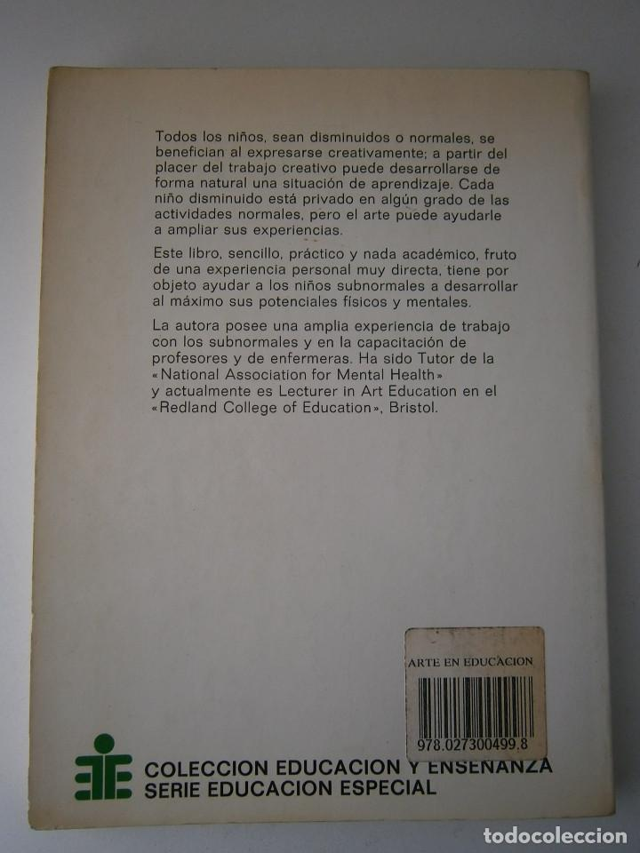 Libros antiguos: EL ARTE EN LA EDUCACION ESPECIAL Pauline Tilley CEAC 1986 - Foto 4 - 83602072
