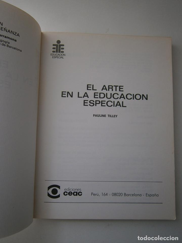 Libros antiguos: EL ARTE EN LA EDUCACION ESPECIAL Pauline Tilley CEAC 1986 - Foto 8 - 83602072