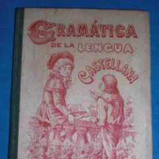 Libros antiguos: ANTIGUO LIBRO ESCOLAR GRAMATICA DE LA LENGUA CASTELLANA CALLEJA 1902. Lote 83677908