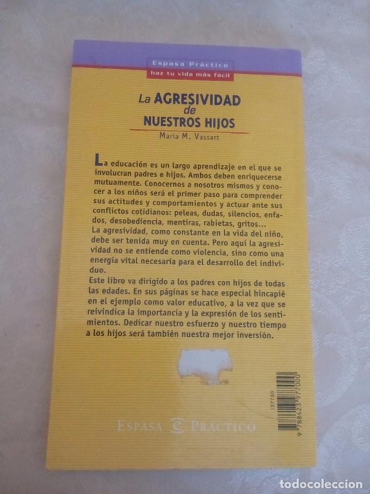 Libros antiguos: Libro la agresividad de nuestros hijos maria m vassart - Foto 2 - 86482696
