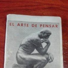 Libros antiguos: LIBRO EL ARTE DE PENSAR. Lote 87607688