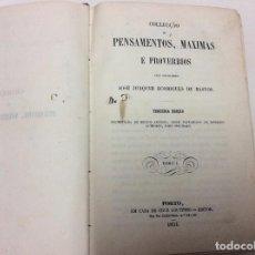 Libros antiguos: LA COLECCION DE PENSAMIENTOS, MAXIMAS Y PROVERBIOS, POR EL CONSEJERO JOAQ. RODRIGUES DE BASTOS, 1854. Lote 87713560