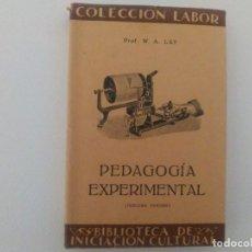 Libros antiguos: PEDAGOGÍA EXPERIMENTAL PROF. W A LAY EDITORIAL LABOR 1935 BIBLIOTECA DE INICIACIÓN CULTURAL. Lote 90519790