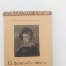 Libros antiguos: EL DESENVOLVIMIENTO DEL NIÑO DOMINGO BARNES EDITORIAL LABOR 1933 BIBLIOTECA DE INICIACIÓN CULTURAL . Lote 90525465