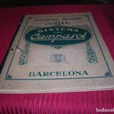 Libros antiguos: MUY INTERESANTE LIBRO.NOVÍSIMO MÉTODO DE CORTE SISTEMA CAMPOSOL BARCELONA.FINALES DEL SIGLO XIX . Lote 91541800