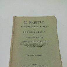 Libros antiguos: EL MAESTRO MIRANDO HACIA FUERA O DE DENTRO A FUERA ANDRÉS MANJÓN LIBROS SEGUNDO Y TERCERO 1923. Lote 94244350
