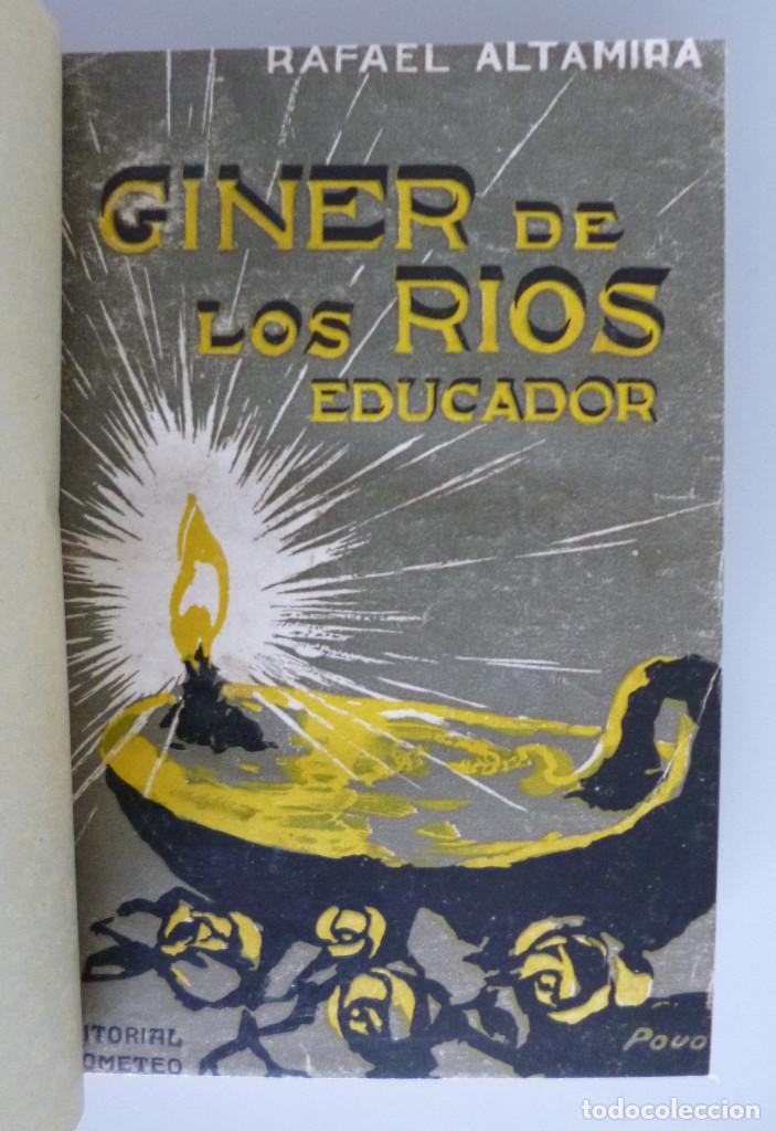 RAFAEL ALTAMIRA // GINER DE LOS RIOS EDUCADOR // EDITORIAL PROMETEO (Libros Antiguos, Raros y Curiosos - Ciencias, Manuales y Oficios - Pedagogía)