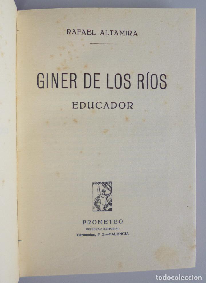 Libros antiguos: RAFAEL ALTAMIRA // GINER DE LOS RIOS EDUCADOR // EDITORIAL PROMETEO - Foto 3 - 94943419