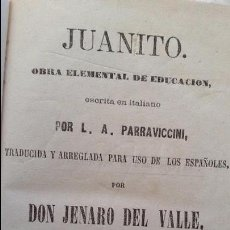 Libros antiguos: JUANITO. OBRA ELEMENTAL DE EDUCACIÓN, MADRID 1865. 9ª EDICIÓN. Lote 96749119