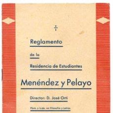Libros antiguos: REGLAMENTO DE LA RESIDENCIA DE ESTUDIANTES MENÉNDEZ PELAYO, MADRID, NARVÁEZ, 11. Lote 96921963