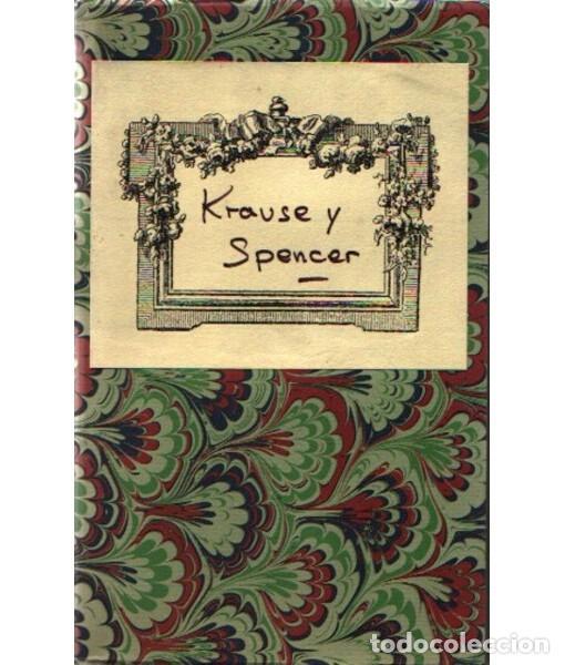 KRAUSE Y SPENCER (Libros Antiguos, Raros y Curiosos - Ciencias, Manuales y Oficios - Pedagogía)