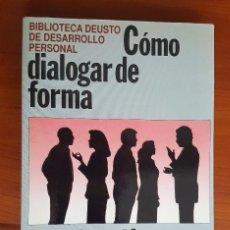 Libros antiguos: COMO DIALOGAR DE FORMA CONSTRUCTIVA. Lote 97397043