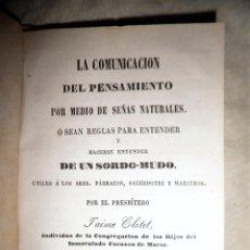 Libros antiguos: REGLAS PARA HACERSE ENTENDER DE UN SORDO-MUDO - VICH AÑO 1866 - J.CLOTET - MUY RARO.. Lote 97711831