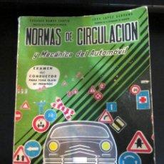 Libros antiguos: MANUAL NORMAS DE CIRCULACION Y MECANICA DEL AUTOMOVIL EDUARDO RAMOS CARPIO JOSE LOPEZ SERRANO 1965. Lote 99325495