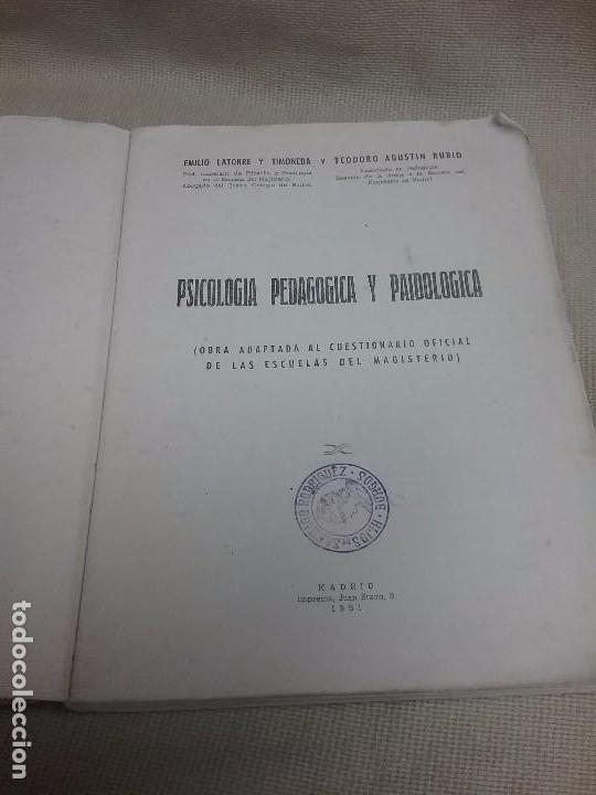 Libros antiguos: PSICOLOGÍA PEDAGÓGICA Y PAIDOLOGICA - ADAPTADA A LAS ESCUELAS MAGISTERIO - AÑO 1951 - Foto 3 - 99738059