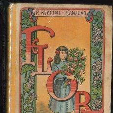Libros antiguos: ANTIGUO LIBRO ESCOLAR - FLORA - LA EDUCACION DE UNA NIÑA - PILAR PASCUAL - AÑO 1912. Lote 102020619