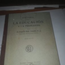 Libros antiguos: RAMON RUIZ AMADO HISTORIA DE LA EDUCACIÓN Y LA PEDAGOGÍA. Lote 102166890