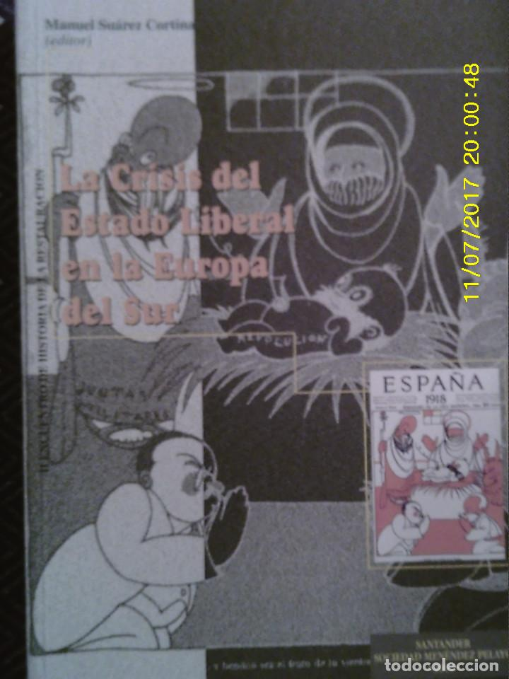 LIBRO Nº 1192 LA CRISIS DEL ESTADO LIBERAL EN LA EUROPA DEL SUR (Libros Antiguos, Raros y Curiosos - Ciencias, Manuales y Oficios - Pedagogía)