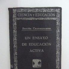Libros antiguos: UN ENSAYO DE EDUCACIÓN ACTIVA. MARÍA TERESA DIEZ PARÍS. DEDICATORIA MANUSCRITA DE LA AUTORA. Lote 103528815