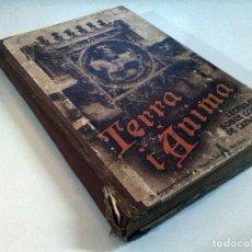 Libros antiguos: TERRA I ANIMA - ANICET VILLAR DE SERCHS.. Lote 103606015