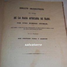 Libros antiguos: GERONIMO USERA Y ALARCON.ENSAYO IDIOMA DE LA RAZA AFRICANA DE ÑANO.FERNANDO POO.GUINEA.1845. Lote 104472035
