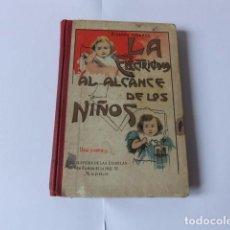 Libros antiguos: LA ELECTRICIDAD AL ALCANCE DE LOS NIÑOS. POR RICARDO YESARES. Lote 105708747