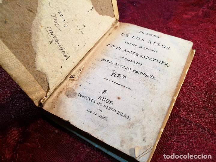 Libros antiguos: EL AMIGO DE LOS NIÑOS, ABATE SABATIER,JUAN ESCOIQUIZ PERGAMINO,imprenta pablo riera REUS 1826 - Foto 11 - 105846547