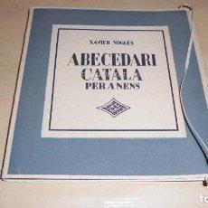 Libros antiguos: XAVIER NOGUÉS / SALVAT-PAPASSEIT / POMPEU FABRA - ABECEDARI CATALA PER NENS 1920 LLIBRERIA NACIONAL . Lote 107118679