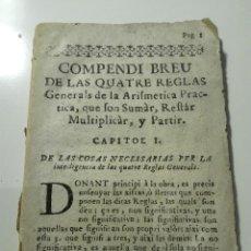 Libros antiguos: COMPENDI BREU DE LES QUATRE REGLAS GENERALS DE LA ARIFMETICA PRACTICA… FRANCESCH IFERN. CA 1750. Lote 108917431
