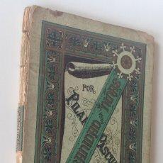 Libros antiguos: AÑO 1891 URBANIDAD PARA LAS NIÑAS PILAR PASCUAL DE SAN JUAN. Lote 27599007