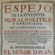 Libros antiguos: ESPEJO DE LA JUVENTUD MORAL POLITICO Y CHRISTIANO DEL ILUSTRISSIMO SEÑOR DON... ARCEDIANO QUE FUE DE. Lote 109023838