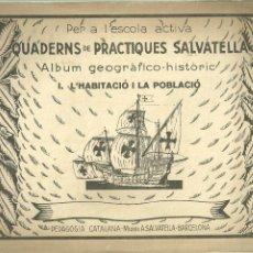 Libros antiguos: 519.- PEDAGOGIA CATALANA-F.SERRA I MOLINS-QUADERNS PRACTICS SALVATELLA -I-II-III. Lote 109366779
