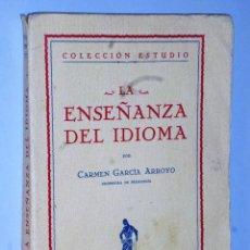 Libros antiguos: LA ENSEÑANZA DEL IDIOMA. (1.ER CICLO). Lote 110124511