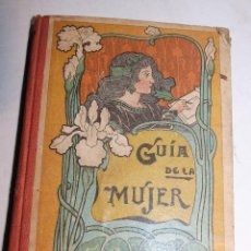 Libros antiguos: GUIA DE LA MUJER, DE PALUZIE, BARCELONA 1927.. Lote 111920715