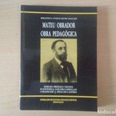 Libros antiguos: OBRA PEDAGÒGICA - MATEU OBRADOR. Lote 112605731
