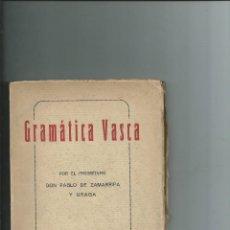 Libros antiguos: GRAMATICA VASCA PABLO DE ZAMARRIPA Y URAGA 1928 NUEVO INTONSO. Lote 112673091