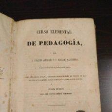 Libros antiguos: 1859 CURSO ELEMENTAL DE PEDAGOGÍA - D. JOAQUÍN AVENDAÑO Y D. MARIANO CARDERERA - MADRID . Lote 112757811