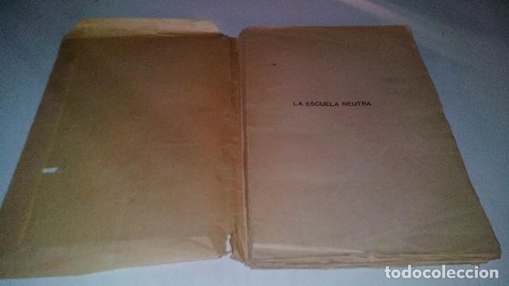 Libros antiguos: LA ESCUELA NEUTRA-EUSTAQUIO BERDUN ECHEGOYEN-PAMPLONA 1913 - Foto 6 - 113102663