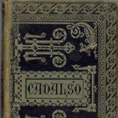 Libros antiguos: OBRAS ESCOGIDAS DE D. JOSÉ CADALSO. AÑO 1885. (2.3). Lote 113404363