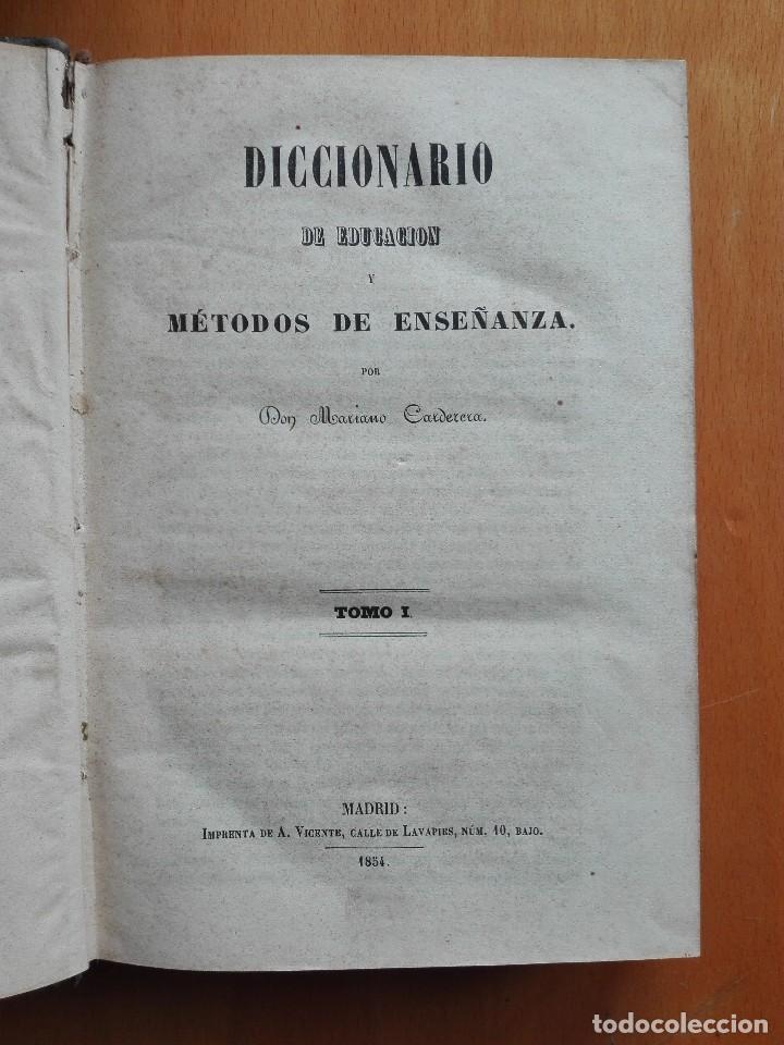 DICCIONARIO DE EDUCACION Y MÉTODOS DE ENSEÑANZA... MARIANO CARDERERA, 1854-1858. IV TOMOS 1ª ED. (Libros Antiguos, Raros y Curiosos - Ciencias, Manuales y Oficios - Pedagogía)