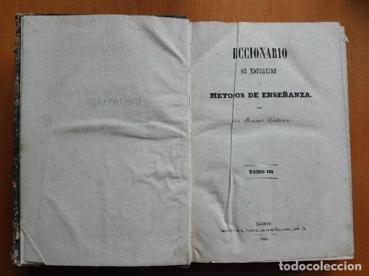 Libros antiguos: Diccionario de educacion y métodos de enseñanza... Mariano Carderera, 1854-1858. IV Tomos 1ª Ed. - Foto 3 - 113919751
