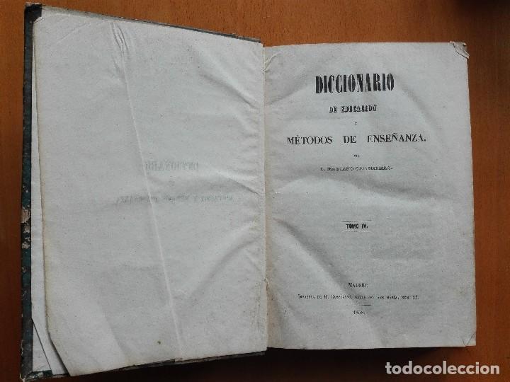 Libros antiguos: Diccionario de educacion y métodos de enseñanza... Mariano Carderera, 1854-1858. IV Tomos 1ª Ed. - Foto 4 - 113919751