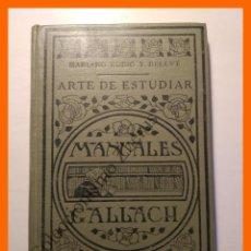Libros antiguos: ARTE DE ESTUDIAR - MARIANO RUBIO Y BELLVE. Lote 114865523