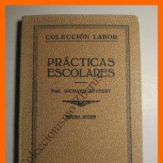 Libros antiguos: PRACTICAS ESCOLARES - RICHARD SEYFERT. Lote 114866191