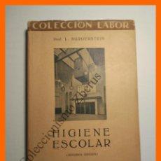 Libros antiguos: HIGIENE ESCOLAR - LEO BURGERSTEIN. Lote 114866887